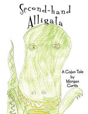 Second-hand Alligata: A Cajun Tale