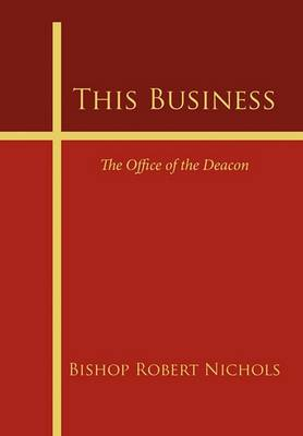 This Business: The Office of the Deacon