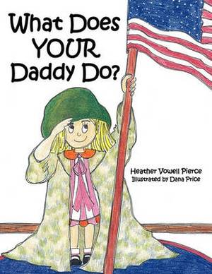 What Does YOUR Daddy Do?
