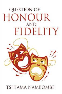Question of Honour and Fidelity