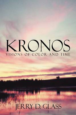 KRONOS Visions of Color and Time