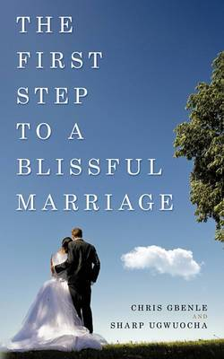 The First Step to a Blissful Marriage