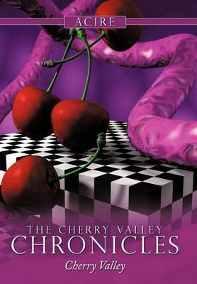 The Cherry Valley Chronicles: Cherry Valley