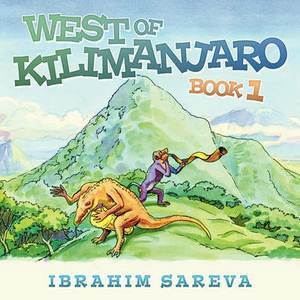 West of Kilimanjaro 1: Book 1