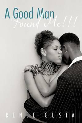A Good Man Found Me!!!