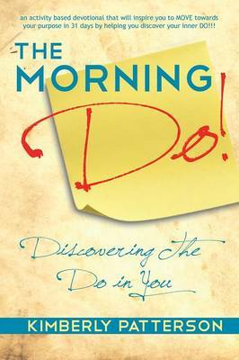 The Morning Do!: Discovering The Do in You