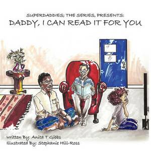 Superdaddies; The Series, Presents: Daddy, I Can Read It For You