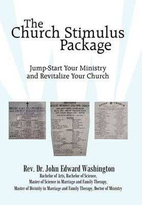 The Church Stimulus Package: Jump Start Your Ministry and Revitalize Your Church