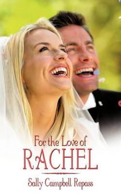 For the Love of Rachel