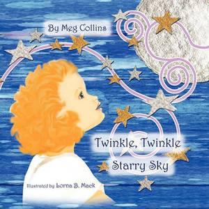 Twinkle, Twinkle Starry Sky