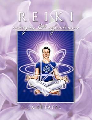 Reiki, Energies & Experiences