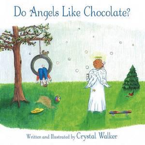 Do Angels Like Chocolate?