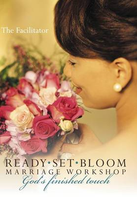 Ready Set Bloom-marriage Workshop: God's Finished Touch