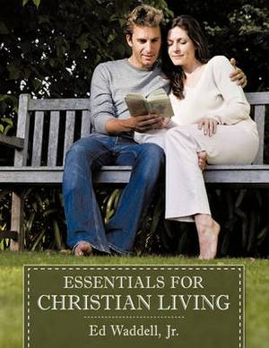 Essentials for Christian Living