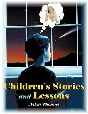 Children's Stories and Lessons