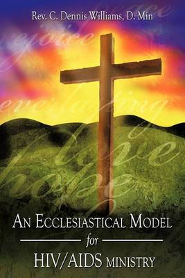 An Ecclesiastical Model for HIV/AIDS Ministry