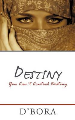 Destiny: You Can't Control Destiny