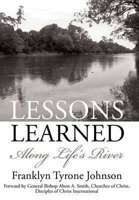 Lessons Learned: Along Life's River