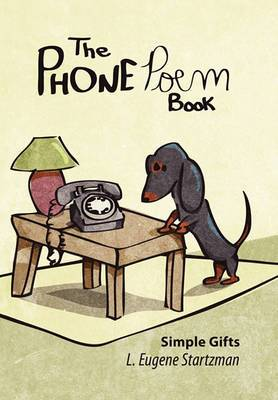 The Phone Poem Book: Simple Gifts
