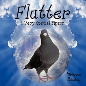 Flutter: A Very Special Pigeon