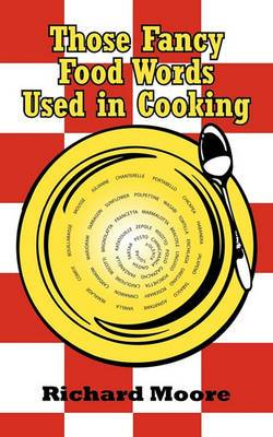 Those Fancy Food Words Used in Cooking