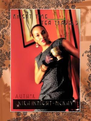 Knight Time Tea Travels
