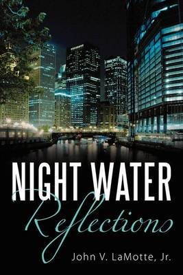 Night Water Reflections