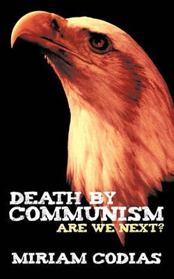 Death By Communism: Are We Next?