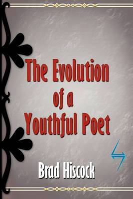 The Evolution of a Youthful Poet