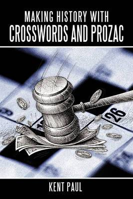Making History with Crosswords and Prozac