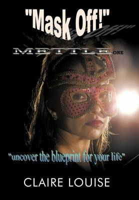 Mask Off! : Mettle One