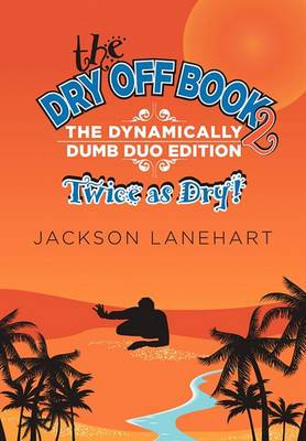 Dry Off Book 2