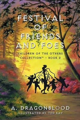 Festival of Friends and Foes: Children of The Others Collectiona - Book 2