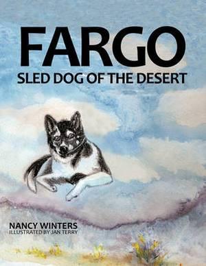Fargo: Sled Dog of the Desert