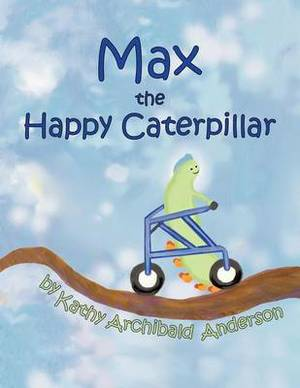 Max the Happy Caterpillar