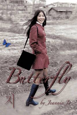 Butterfly: A Life Journey from South Korea to America