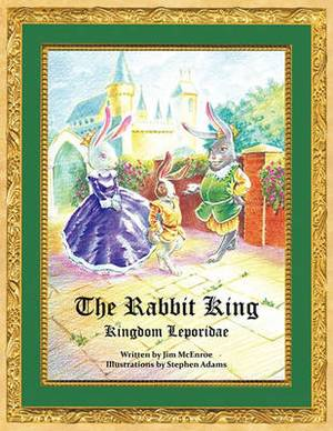 The Rabbit King: Kingdom Leporidae