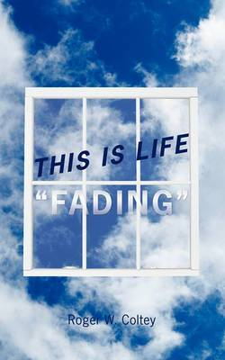 This Is Life  Fading