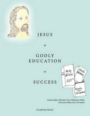 Jesus + Godly Education = Success
