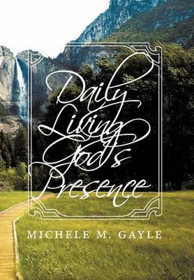 Daily Living God's Presence