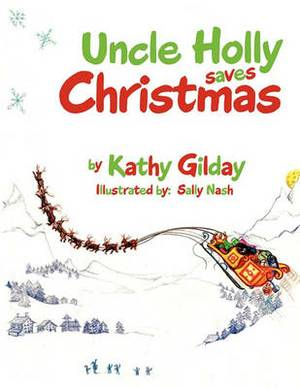 Uncle Holly Saves Christmas