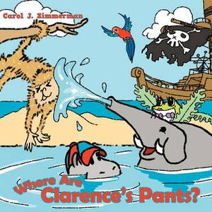 Where Are Clarence's Pants?