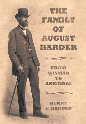 The Family of August Harder: From Wismar to Arkansas