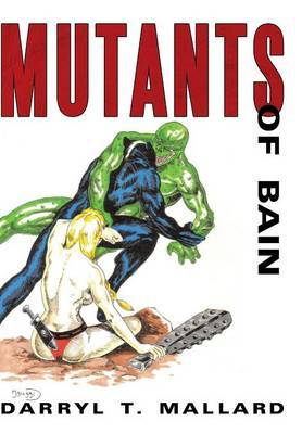 Mutants of Bain