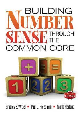 Building Number Sense Through the Common Core: Developing Math Knowledge Through the CCSS