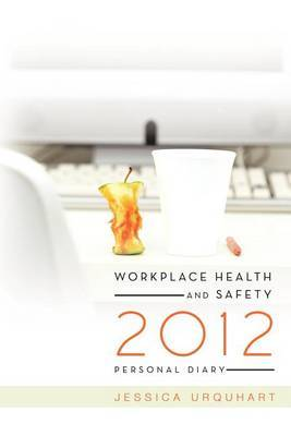 Workplace Health and Safety 2012 Personal Diary