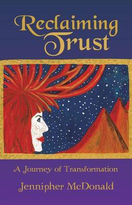Reclaiming Trust: A Journey of Transformation