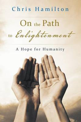 On the Path to Enlightenment: A Hope for Humanity