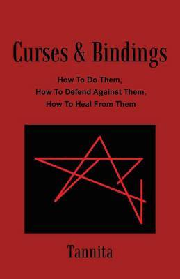Curses & Bindings  : How to Do Them, How to Defend Against Them, How to Heal from Them