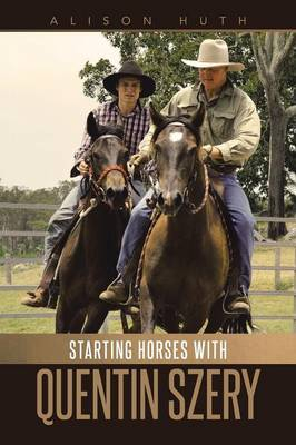 Starting Horses with Quentin Szery